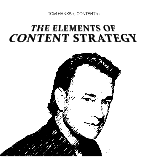 Tom Hanks as Content in The Elements of Content Strategy
